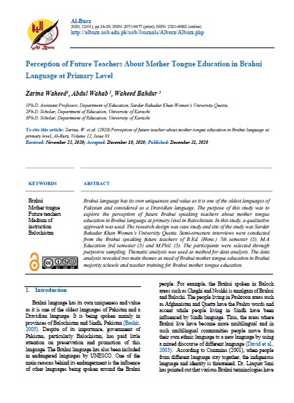 PERCEPTION OF FUTURE TEACHERS ABOUT MOTHER TONGUE EDUCATION IN BRAHUI LANGUAGE AT PRIMARY LEVEL