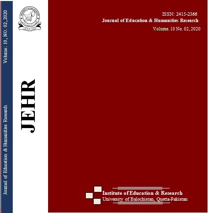 View Vol. 10 No. 2 (2020): Journal of Education & humanities Research, University of Balochistan